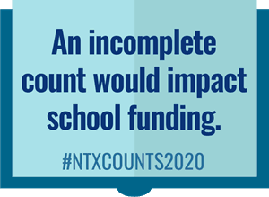 An incomplete count would impact school funding.